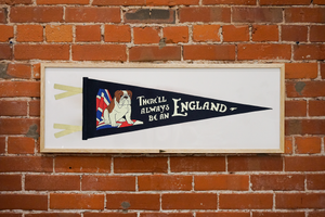 There'll Always Be an England Pennant • Oxford Pennant Original
