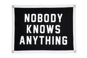 Oxford Pennant Original • Camp flag - Nobody Knows Anything