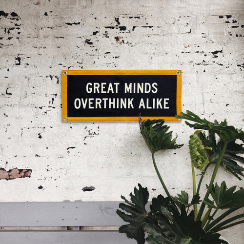 PRESALE: Great Minds Overthink Alike Camp Flag • Holy Smokes x Oxford Pennant