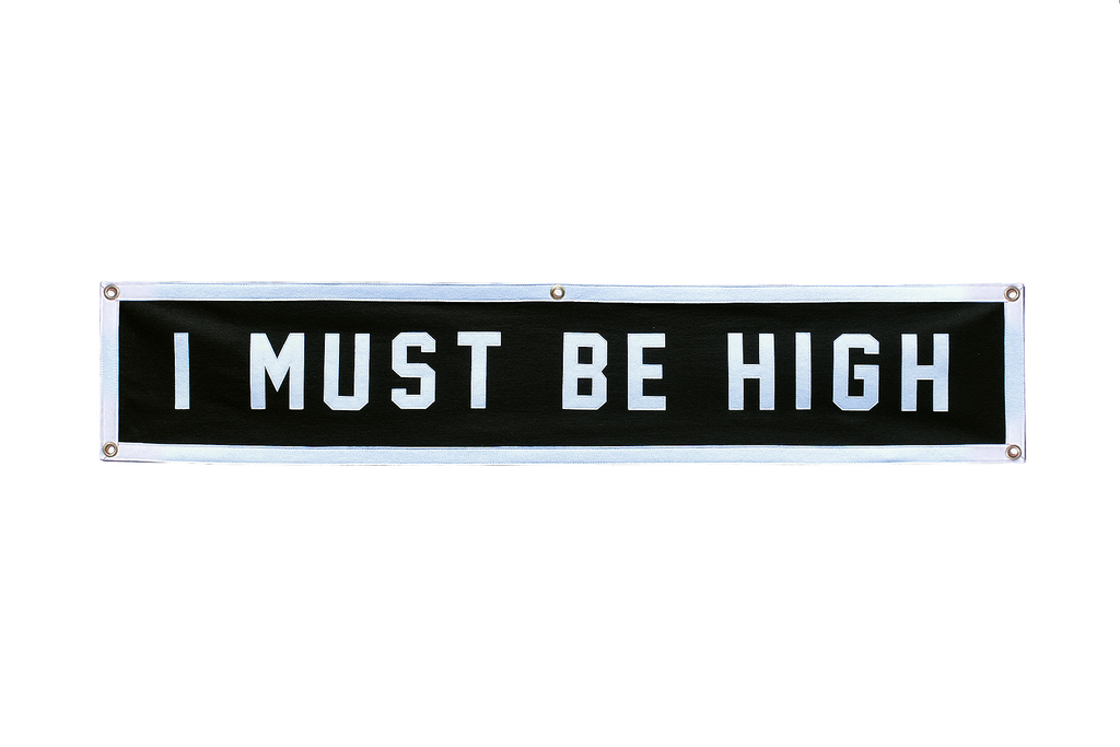 Wilco x Oxford Pennant • Championship Banner - I Must Be High