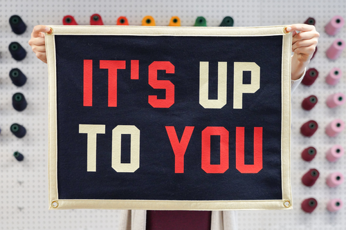 It's Up To You Camp Flag