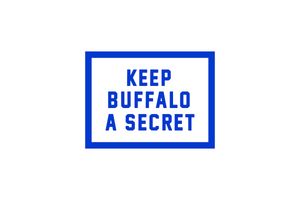 Keep Buffalo A Secret Sticker • Oxford Pennant Original