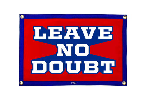 Leave No Doubt Camp Flag