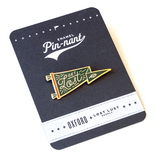 Get Lost Enamel Pin • Lost Lust Supply x Oxford Pennant Original
