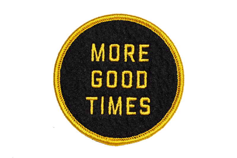 Oxford Pennant - More Good Times - Embroidered Patch