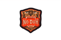 No Duh Embroidered Patch • Oxford Pennant Original
