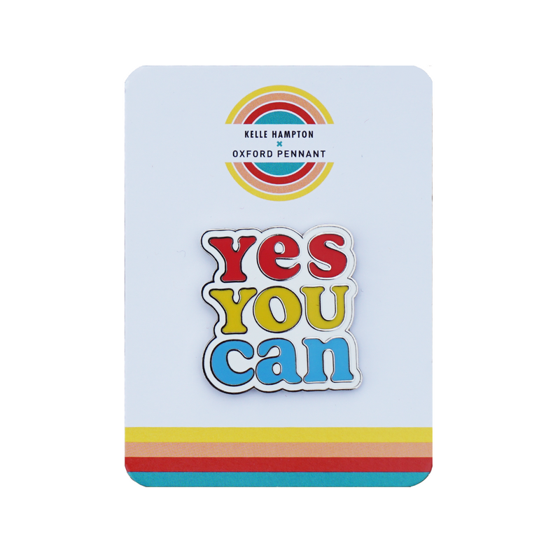 Yes You Can Enamel Pin • Kelle Hampton x Oxford Pennant Original