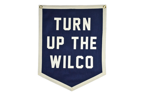 Turn Up The Wilco Camp Flag • Wilco x Oxford Pennant Original