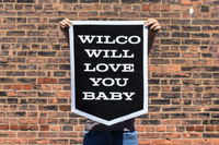 Wilco x Oxford Pennant • Camp Flag - Wilco Will Love You Baby