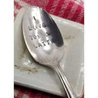 Love you a latte spoon, latte spoon, coffee spoon, teaspoon, inspirational, hand stamped spoon, handmade, morning affirmation of love,