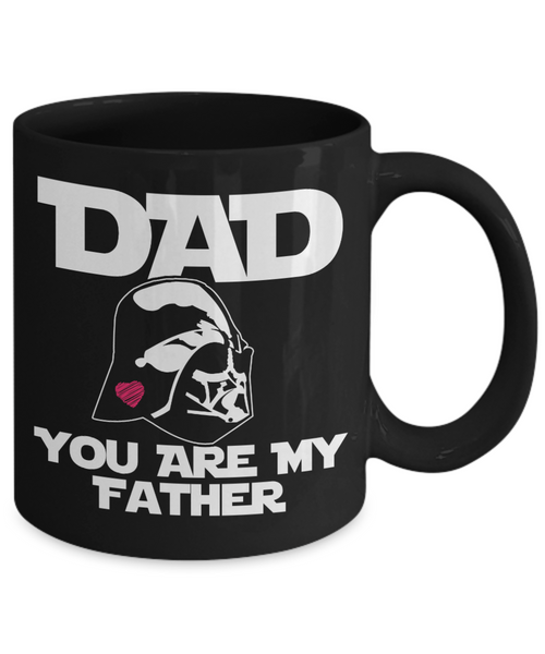 Dad, You Are My Father (Star Wars Themed) | Father Gift Mug | 11oz or 15oz