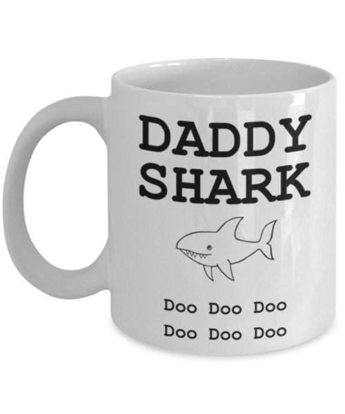 Daddy Shark Funny Coffee Mug-Father's Day/Birthday/Christmas/Holiday Present Idea From Daughter or Son
