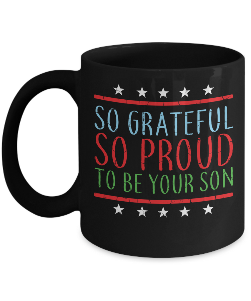 So Grateful and So Proud To Be Your Son | Father Gift Mug | 11oz or 15oz