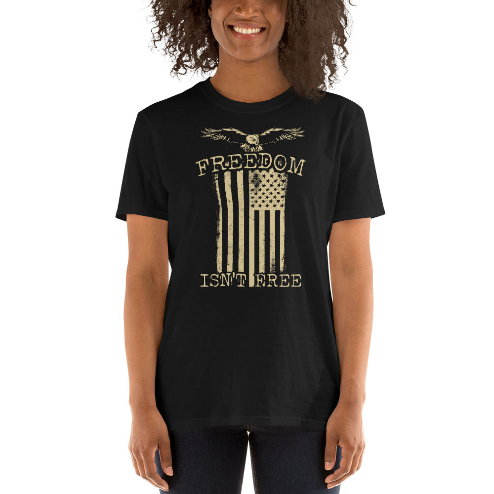 Freedom Isn't Free In America Short-Sleeve Unisex T-Shirt | USA Freedom Tee | Fourth Of July T-Shirt