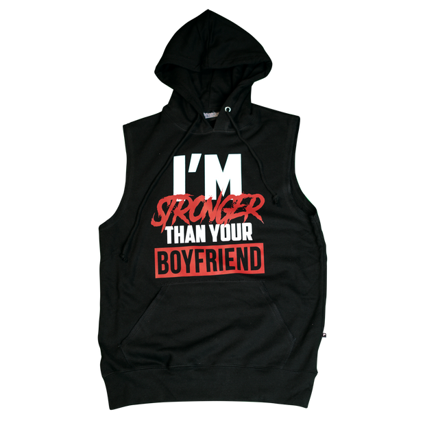 black stronger than your boyfriend sleeveless hoodie