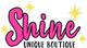 Shine Unique Boutique