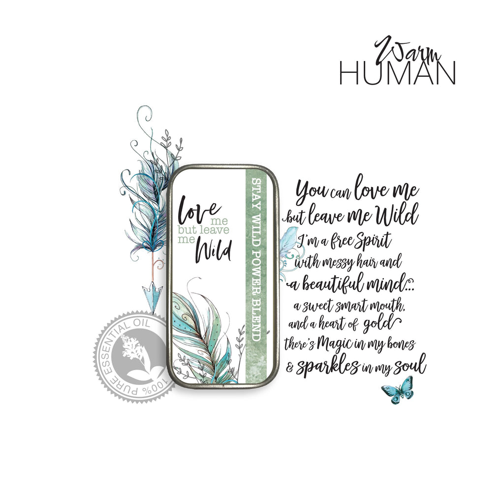 STAY WILD - The Be True To You Power Blend