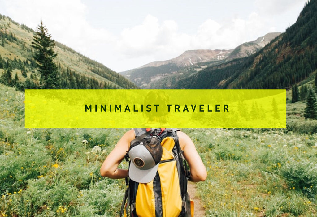 Becoming a Minimalist Traveler