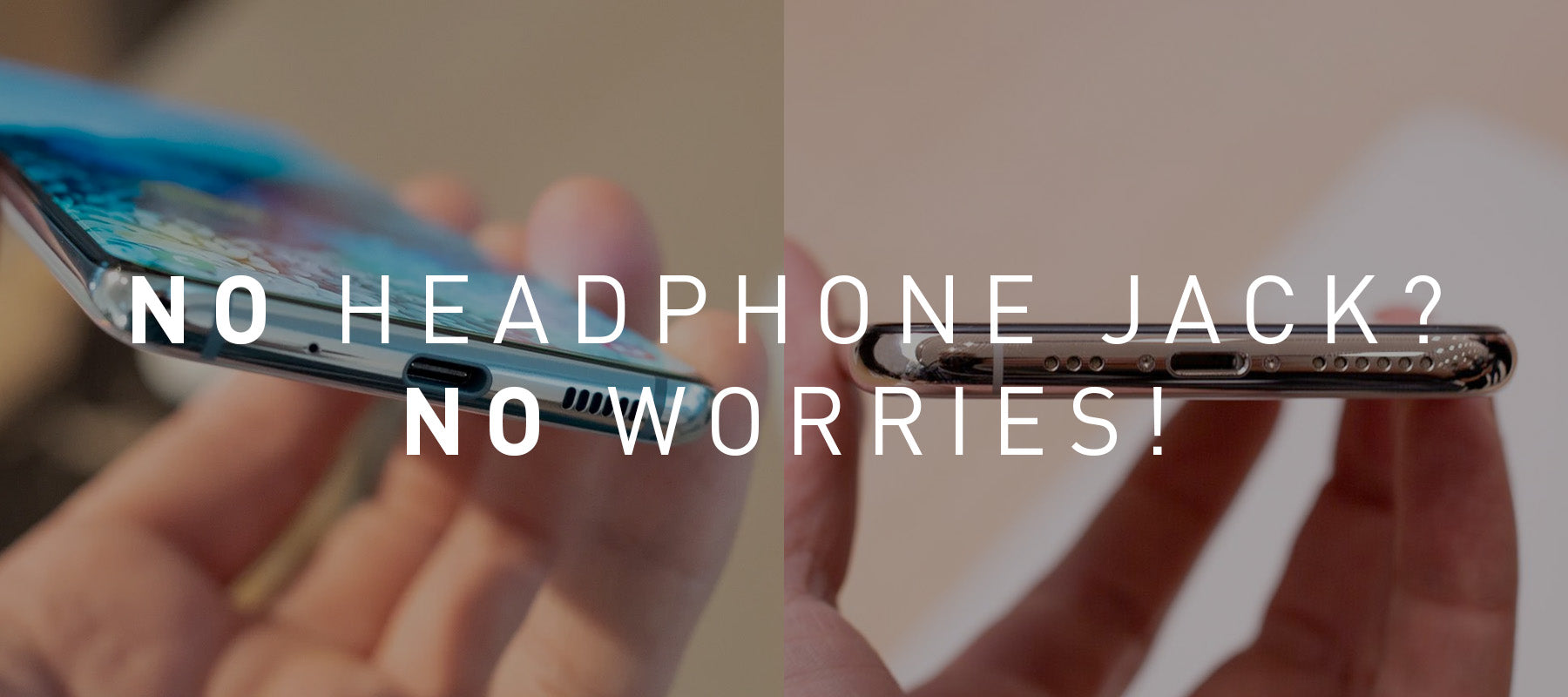 No Headphone Jack? No Worries!