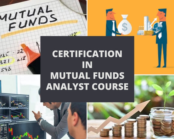MUTUAL FUNDS ANALYSIS COURSE WITH ONE MONTH INTERNSHIP - DFM Institute