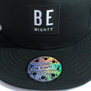 BE MIGHTY Snap Back Hat