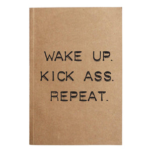 Wake up kick ass repeat journal