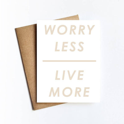 Worry Less Live More Card - Sass Beauty Lashes & Skincare