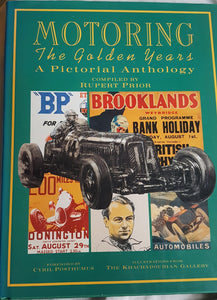 Motoring: The Golden Years - A Pictorial Anthology Prior, Rupert and Posthumus, Cyril