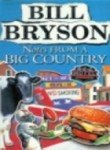 Notes From a Big Country [Paperback]