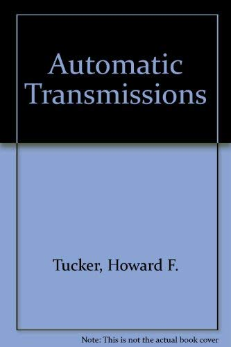 Automatic Transmissions Tucker, Howard F.