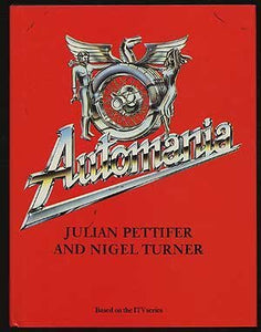 Automania by Julian Pettifer (1984-10-08) [Hardcover] Julian Pettifer;Nigel Turner