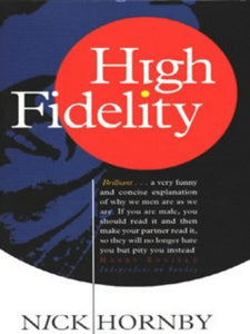 High Fidelity Hornby, Nick