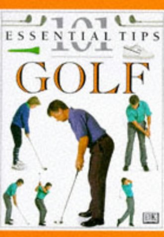 DK 101s: 12 Golf (101 Essential Tips) Ballingall, Peter