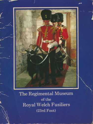 The Regimental Museum of the Royal Welch Fusiliers 23rd Foot Great Britain