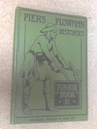 Piers Plowman Histories - Junior Book III [Hardcover] Spalding, E. H.