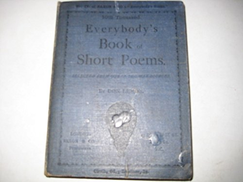Everybody's Book Of Short Poems Selected From Out-Of-The-Way Sources [Hardcover] Don Lemon