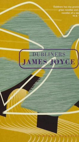 Dubliners (Vintage classics) Joyce, James and Burgess, Anthony