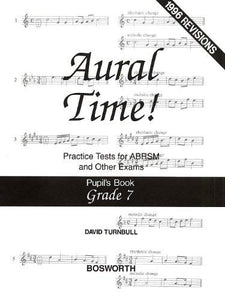 [(David Turnbull: Pupil's Book Grade 7: Aural Time! Practice Tests)] [Author: David Turnbull] published on (March, 1998) [Paperback] David Turnbull
