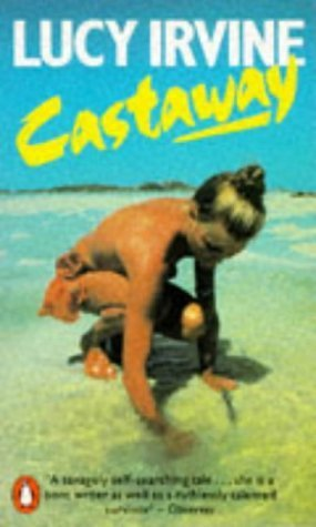 Castaway by LUCY IRVINE (1984-05-03) [Paperback]