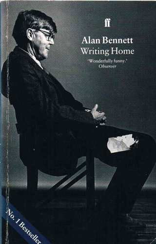 WRITING HOME [Paperback] Bennett, Alan