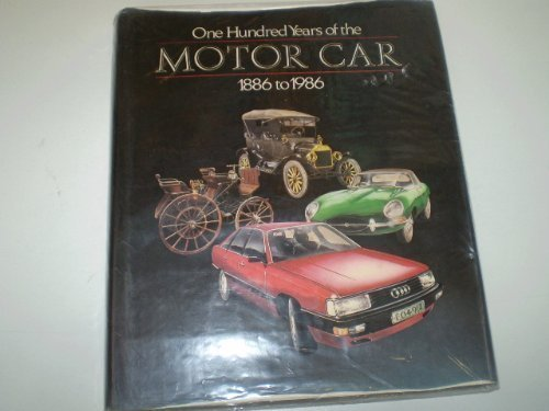 One Hundred Years of the Motor Car, 1886-1986 Ruiz, Marco