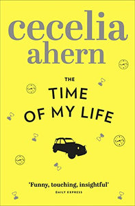 The Time of My Life [Paperback] Ahern, Cecelia
