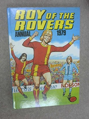 ROY OF THE ROVERS ANNUAL 1979. [Hardcover] No author.