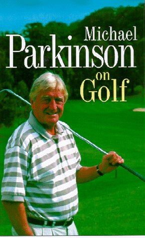 Michael Parkinson on Golf Michael Parkinson and John Ireland