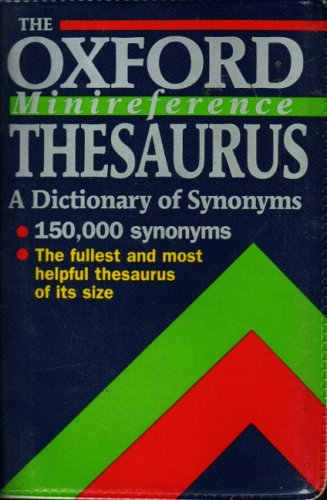 The Oxford Minireference Thesaurus (Oxford Minreference) Spooner, Alan