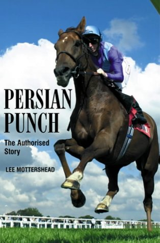 Persian Punch: The Authorised Tribute Mottershead, Lee