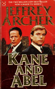 Kane and Abel (Coronet Books) Archer, Jeffrey
