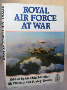 The Royal Air Force at War Foxley-Norris, Sir Christopher