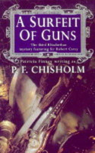 A Surfeit of Guns F Chisholm, P