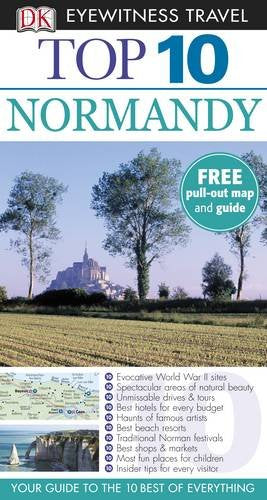 DK Eyewitness Top 10 Travel Guide: Normandy Duncan, Fiona and Glass, Leonie